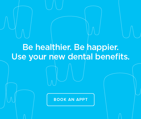 Be Heathier, Be Happier. Use your new dental benefits. - Crossroads Dental Group